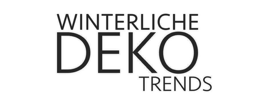 Winterliche Dekotrends